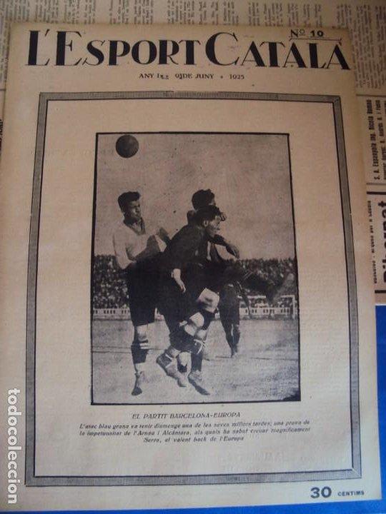 Coleccionismo deportivo: (F-210355)LOTE DE 62 EJEMPLARES L´SPORT CATALA - AÑOS 20 - JOAN GAMPER,SAMITIER,ALCANTARA,ETC. - Foto 10 - 248598965
