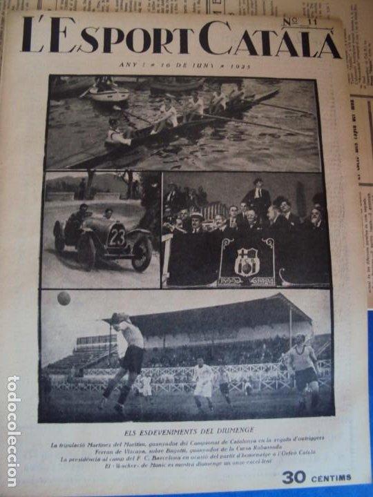 Coleccionismo deportivo: (F-210355)LOTE DE 62 EJEMPLARES L´SPORT CATALA - AÑOS 20 - JOAN GAMPER,SAMITIER,ALCANTARA,ETC. - Foto 11 - 248598965