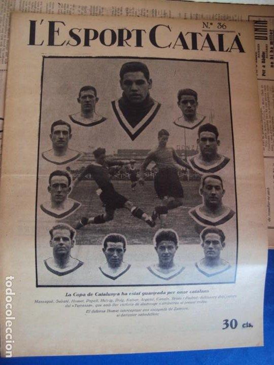 Coleccionismo deportivo: (F-210355)LOTE DE 62 EJEMPLARES L´SPORT CATALA - AÑOS 20 - JOAN GAMPER,SAMITIER,ALCANTARA,ETC. - Foto 29 - 248598965