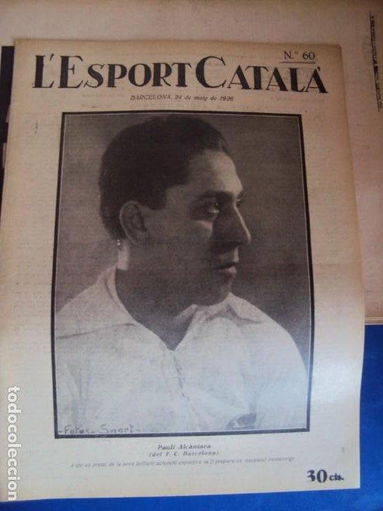 Coleccionismo deportivo: (F-210355)LOTE DE 62 EJEMPLARES L´SPORT CATALA - AÑOS 20 - JOAN GAMPER,SAMITIER,ALCANTARA,ETC. - Foto 43 - 248598965