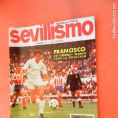 Collectionnisme sportif: SEVILLISMO REVISTA Nº 23 FEBRERO 1984 - FRANCISCO UN CEREBRO. Lote 248623265