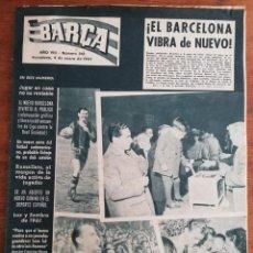 Colecionismo desportivo: REVISTA BARÇA AÑO COMPLETO - AÑO VIII 1962 , NÚMS. 318 AL 370. Lote 249180650