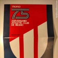 Coleccionismo deportivo: PROGRAMA TROFEO 75 ANIVERSARIO ATHLETIC CLUB. REAL MADRID, BARYERN MUNICH, RAPID DE VIENA - 1973. Lote 249197995