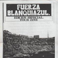Collezionismo sportivo: FANZINE FUERZA BLANQUIAZUL 17 LAS BANDERAS HERCULÉS ULTRAS HOOLIGANS. Lote 251380685