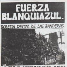 Collezionismo sportivo: FANZINE FUERZA BLANQUIAZUL 24 LAS BANDERAS HERCULÉS ULTRAS HOOLIGANS. Lote 251380900