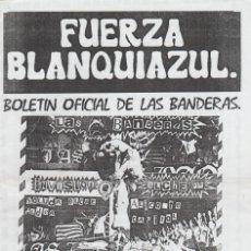Collezionismo sportivo: FANZINE FUERZA BLANQUIAZUL 30 LAS BANDERAS HERCULÉS ULTRAS HOOLIGANS. Lote 251381285