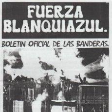 Collezionismo sportivo: FANZINE FUERZA BLANQUIAZUL 33 LAS BANDERAS HERCULÉS ULTRAS HOOLIGANS. Lote 251381585