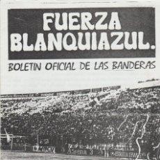 Collezionismo sportivo: FANZINE FUERZA BLANQUIAZUL 38 LAS BANDERAS HERCULÉS ULTRAS HOOLIGANS. Lote 251381995