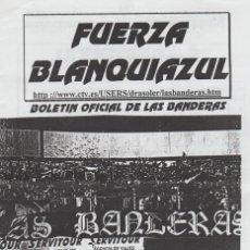 Collezionismo sportivo: FANZINE FUERZA BLANQUIAZUL 52 LAS BANDERAS HERCULÉS ULTRAS HOOLIGANS. Lote 251382140