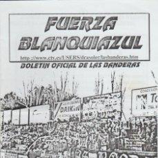 Collezionismo sportivo: FANZINE FUERZA BLANQUIAZUL 56 LAS BANDERAS HERCULÉS ULTRAS HOOLIGANS. Lote 251382355