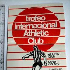 Coleccionismo deportivo: PROGRAMA TROFEO INTERNACIONAL ATHLETIC CLUB AGOSTO 1976 DERBY COUNTY , STANDARD DE LIEJA, FEYENOORD. Lote 252047525