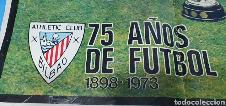 Coleccionismo deportivo: SUPER PÓSTER ATHLETIC DE BILBAO - 75 AÑOS DE FUTBOL 1898 - 1973 - LA ACTUALIDAD ESPAÑOLA - Foto 4 - 252913405