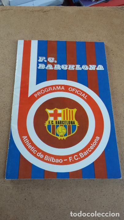 PROGRAMA OFICIAL Nº 462 - BARCELONA VS ATHLETIC CLUB DE BILBAO - 1 FEBRERO 1976 (Coleccionismo Deportivo - Revistas y Periódicos - otros Fútbol)