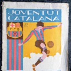 Coleccionismo deportivo: REVISTA JOVENTUT CATALANA - NUMERO HOMENATGE AL FULTBOL CLUB BARCELONA - 1925 - SUPLEMENT AL Nº18. Lote 253062540