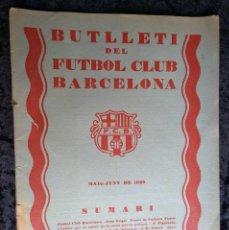 Coleccionismo deportivo: BUTLLETI DEL FUTBOL CLUB BARCELONA - MAIG JUNY 1929 - ANY II - Nº 10. Lote 253292195