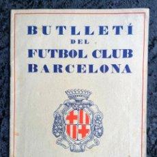 Coleccionismo deportivo: BUTLLETI DEL FUTBOL CLUB BARCELONA - ABRIL 1928 - ANY I - Nº 1. Lote 253303835