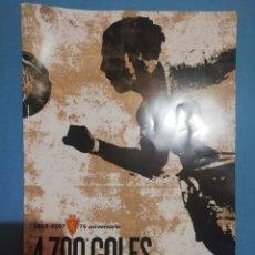 Coleccionismo deportivo: 4.700 GOLES PARA LA HISTORIA. REAL ZARAGOZA. Lote 253731060