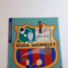 Collezionismo sportivo: GUÍA WEMBLEY F C BARCELONA. Lote 253966330