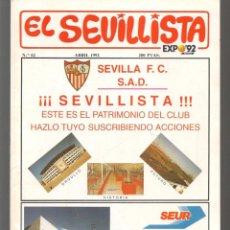 Collezionismo sportivo: EL SEVILLISTA. Nº 62. POSTER CENTRAL: PLANTILLA. ABRIL 1992.(P/B9). Lote 254022415