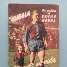Coleccionismo deportivo: LIBRETO 28 PAGINAS BIOGRAFIA KUBALA FC BARCELONA HUNGARY HUNGRIA PERFECTA CONSERVACION FUTBOL ESPAÑA. Lote 254420730