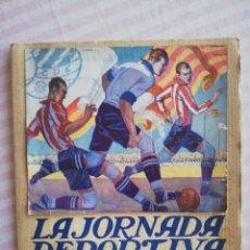 Coleccionismo deportivo: LA JORNADA DEPORTIVA. NÚMERO EXTRAORDINARIO. CAMPEONATO DE ESPAÑA 1923. Lote 254727005