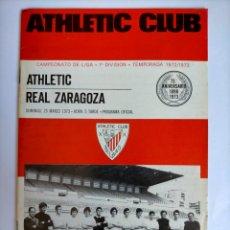 Coleccionismo deportivo: PROGRAMA ATHLETIC CLUB - REAL ZARAGOZA 1972 - 1973. Lote 254741945