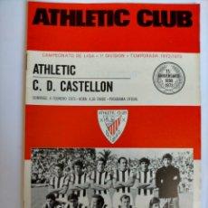 Coleccionismo deportivo: PROGRAMA ATHLETIC CLUB - C. D. CASTELLÓN TEMPORADA 1972 - 1973. Lote 254748770