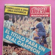 Coleccionismo deportivo: DIARIO DICEN REAL SOCIEDAD CAMPEON LIGA 80/81 - ALIRON TEMPORADA 1980/1981 ARCONADA. Lote 255436165