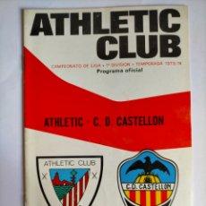 Coleccionismo deportivo: PROGRAMA ATHLETIC CLUB - C. D. CASTELLÓN TEMPORADA 1973 - 1974. Lote 256010255