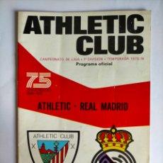 Coleccionismo deportivo: PROGRAMA ATHLETIC CLUB - REAL MADRID TEMPORADA 1973 - 1974. Lote 256010795