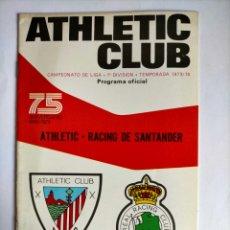 Coleccionismo deportivo: PROGRAMA ATHLETIC CLUB - RACING DE SANTANDER TEMPORADA 1973 - 1974. Lote 256012050