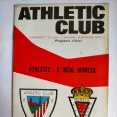 Coleccionismo deportivo: PROGRAMA ATHLETIC CLUB - C. REAL MURCIA TEMPORADA 1973 - 1974. Lote 256012785