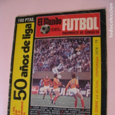 Coleccionismo deportivo: REVISTA EL MUNDO DEPORTIVO. EXTRAORDINARIO 1978 . 50 AÑOS DE LIGA. Lote 259005570