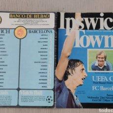 Coleccionismo deportivo: PROGRAMA IPSWICH TOWN - FC BARCELONA COPA DE LA UEFA 1977. JOHAN CRUYFF. Lote 263111520