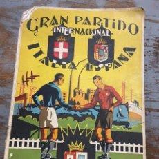 Coleccionismo deportivo: UNICO , GRAN PARTIDO ITALIA ESPAÑA BILBAO 1931 , ESCUDO MONARQUIA ,. Lote 264120115