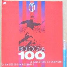 Collectionnisme sportif: REVISTA RIVISTA GUERIN SPORTIVO CALCIO BOLOGNA FC BOLONIA HISTORIA 100 ANNI 1 SECOLO AÑO 2009 REV123. Lote 265975503