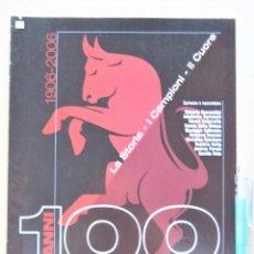 Collectionnisme sportif: REVISTA RIVISTA GUERIN SPORTIVO CALCIO TORINO FC HISTORIA 100 ANNI TORO 1 SECOLO 1906-2006 REV215. Lote 265976208
