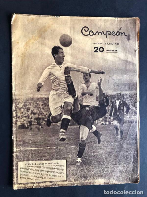 CAMPEÓN / REVISTA DE DEPORTES - MADRID 1936 / MADRID F.C CAMPEON DE ESPAÑA / LA FINAL DE MESTALLA (Coleccionismo Deportivo - Revistas y Periódicos - otros Fútbol)