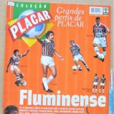 Collectionnisme sportif: REVISTA BRASIL PLACAR 2002 HISTORIA FLUMINENSE COLEÇAO GRANDES PERFIS / BIOGRAFIA JUGADORES REV531. Lote 266222618