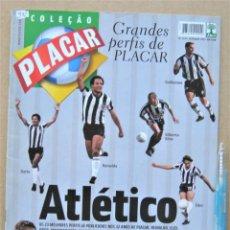 Collectionnisme sportif: REVISTA BRASIL PLACAR 2002 HISTORIA ATLETICO MINEIRO COLEÇAO GRANDES PERFIS / JUGADORES REV532. Lote 266222823