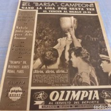 Coleccionismo deportivo: OLIMPIA Nº: 34(5-5-53)BARÇA 3 BILBAO 2 !!! CAMPEONES LIGA POR SEXTA VEZ!!! POSTER BARÇA CAMPEÓN. Lote 266226668