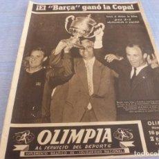 Coleccionismo deportivo: OLIMPIA Nº: 41(23-6-53)FINAL COPA GENERALISIMO BARÇA 2 BILBAO 1 !!!!CAMPEONES COPA !!!!!POSTER BARÇA. Lote 266226953