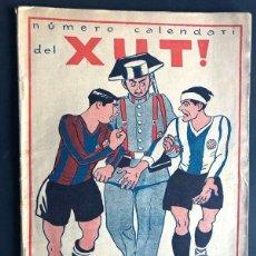 Coleccionismo deportivo: REVISTA - XUT / NUMERO CALENDARI AÑO 1932/ PORTADA OPPISO / EN CATALÁN. Lote 266420233