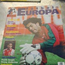 Coleccionismo deportivo: RARA REVISTA FUTBOL EUROPA VICTOR VAIA MALOS TIEMPOS Nº 7 AÑOS 90. Lote 266456538