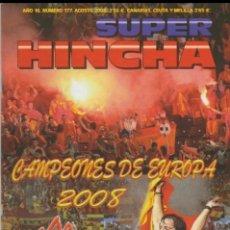 Colecionismo desportivo: REVISTA SUPER HINCHA 177 AGOSTO 2008 ULTRAS HOOLIGANS. Lote 266480303