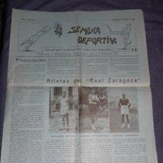 Coleccionismo deportivo: ZARAGOZA - LA SEMANA DEPORTIVA AÑO I -Nº 1 ZARAGOZA 28 SEPTBRE 1925 SEMANARIO ILUSTRADO. Lote 266516308