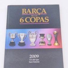 Collectionnisme sportif: BARÇA DE LAS 6 COPAS (SPORT-2009) UN AÑO QUE HACE HISTORIA. Lote 266556993