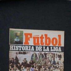 Coleccionismo deportivo: FUTBOL, HISTORIA DE LA LIGA NUMERO 5, TEMPORADA 1932-1933, COLECCION DIRIGIDA POR RAMON MELCON. Lote 267495704