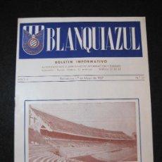 Coleccionismo deportivo: FUTBOL-R.C.D. ESPAÑOL-BLANQUIAZUL-PEÑA BLANQUIAZUL-NUM 21-AÑO 1957-RCD ESPANYOL-VER FOTOS-(K-3077). Lote 267660479