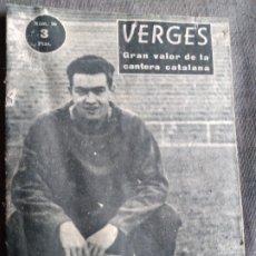 Coleccionismo deportivo: IDOLOS DEL DEPORTE REVISTA VERGES CANTERA BARCELONA. Lote 268043039